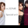 CHAOS SPECIAL. ex.SDN48 Special unit